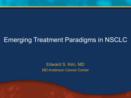 Evolving Treatment Paradigms in Cancer Care Current Treatment