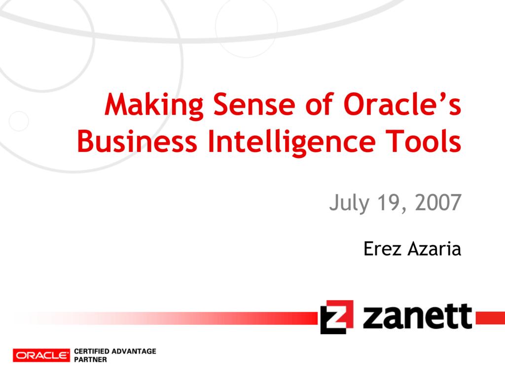 Making Sense of Oracle's Business Intelligence Tools