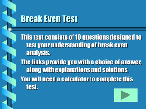 Break even test - Oldfield Economics