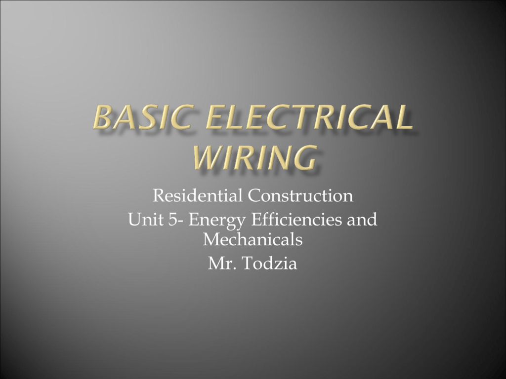 Unit 5 Basic Electrical And Wiring Simple