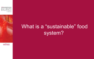 "Q: What is a ""sustainable"" food system?"