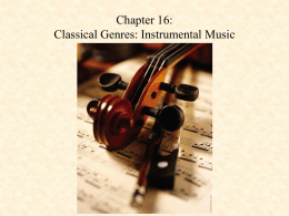 Chapter 9: Classical Genres - MUS 231: Music in Western Civ
