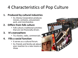 Four Characteristics of Pop Culture