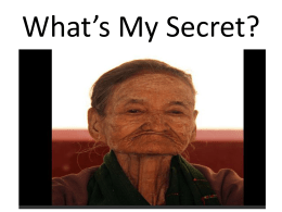 What's My Secret? - Master the Possibilities