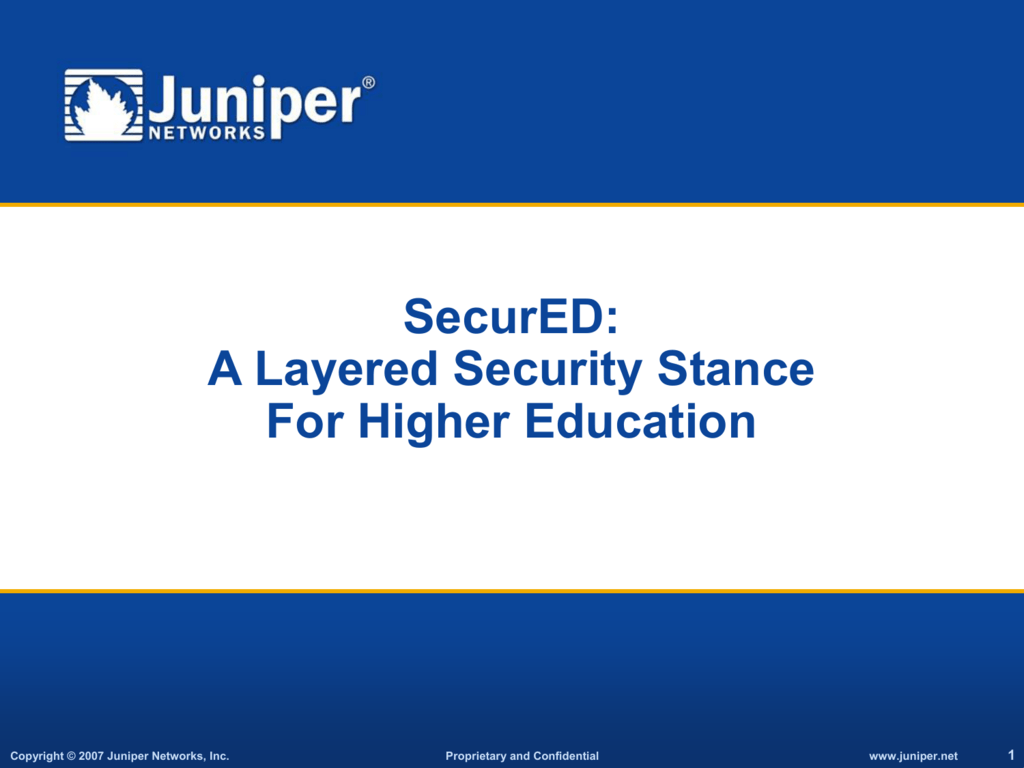 A Layered Security Stance For Higher Education