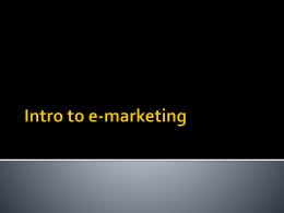 Intro to e-marketing