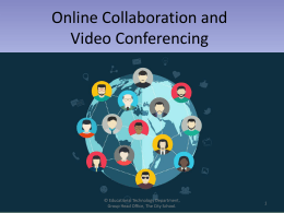 Online Collaboration and Video Conferencing
