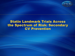 3. Stroke and CV Risk in Asia lanmark trials secondary prevention