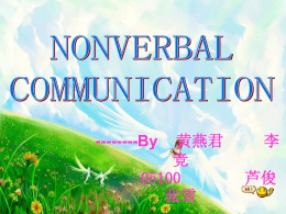 CLASSIFICATIONS OF NONVERBAL COMMUNICATION