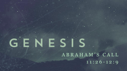 Abraham's Call - Grace Bible Church