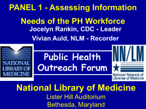 PANEL 1 - Assessing Information Needs of the Public Health