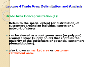 Lecture 3: Trade Area Delimitation