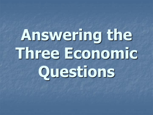 Answering the Three Economic Questions Economic System