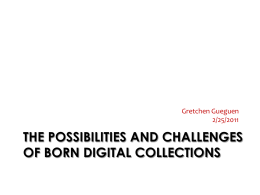 the possibilities and challenges of born digital