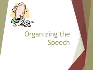 Organizing the Speech