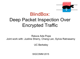 BlindBox: Deep Packet Inspection Over Encrypted Traffic