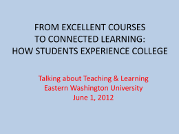From Excellent Courses to Connected Learning - EWU