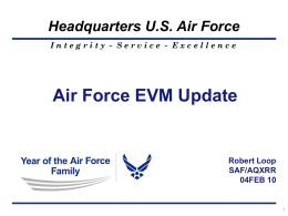 E x c e l l e n c e Air Force EVM Update