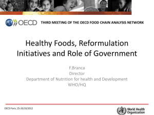 Healthy Foods, Reformulation Initiatives and Role of