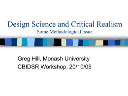 Design Science and Critical Realism Some Methodological Issue