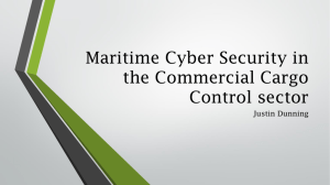 Maritime Cyber Security in the Commercial Cargo Control sector