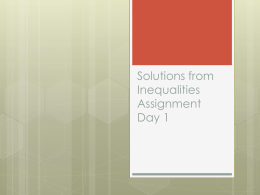 Solutions from Inequalities Assignment Day 1