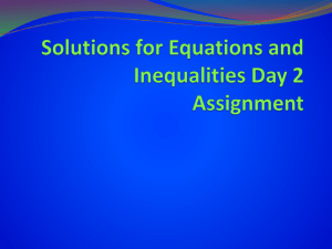 Solutions for Equations and Inequalities Day 2 Assignment