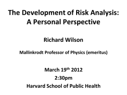 The Development of Risk Analysis: A Personal Perspective