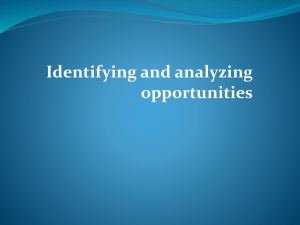 Identifying and analyzing opportunities