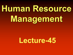 Managing Human Resources Organization's ability To attract To