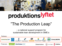 The Production Lift -a national support model for sustainable lean