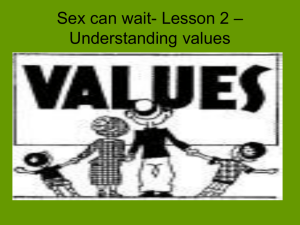 Sex can wait- Lesson 2 – Understanding values