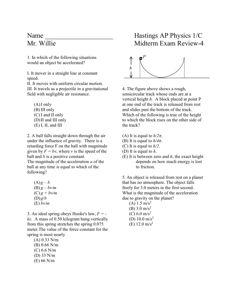 Name Hastings AP Physics 1/C Mr  Willie Midterm Exam Review