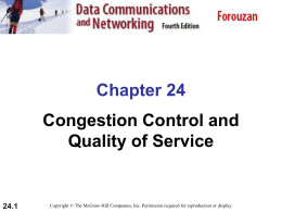 Congestion Control and Quality of Service