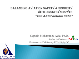 Balancing Aviation Safety & Security with Industry Growth The Arab