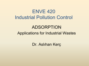 Adsorption: Applications for Industrial Wastes