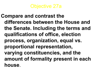 Compare and contrast the differences between the House and the
