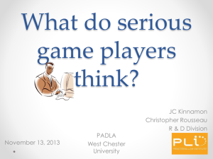 What do serious game players have to say?