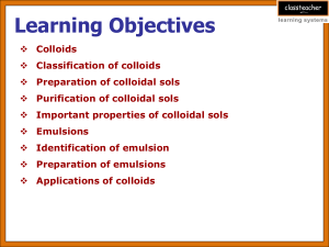 Properties of colloids
