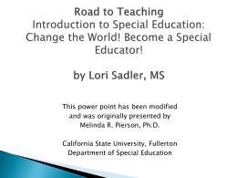 Change the World! Become a Special Educator!