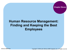 human resource management finding and keeping Learn about human resource management and talent management in this topic from the free management library.