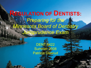REGULATION OF DENTISTS: Preparing for the Minnesota