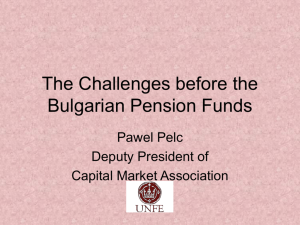 The Challenges before the Bulgarian Pension Funds