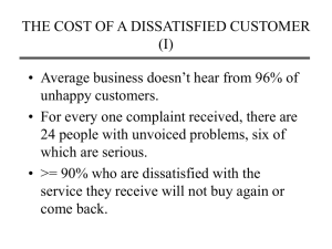 THE COST OF A DISSATISFIED CUSTOMER (I)