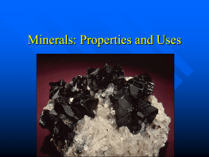Minerals: Properties and Uses