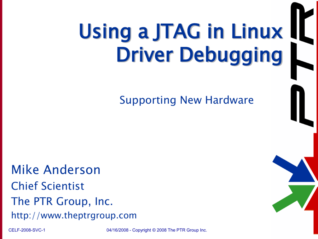 Using a JTAG in Linux Bring-up and Kernel Debugging