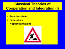 Classical Theories of Cooperation and Integration (I)
