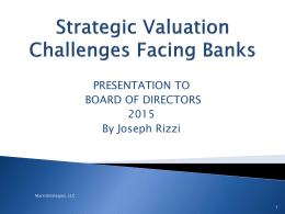 Joe Rizzi-Blank-Strategic Valuation Challenge Facing Banks 11