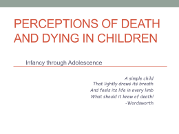 Perceptions of Death and Dying in Children