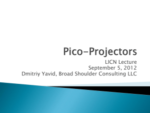 Pico-Projectors - Broad Shoulder Consulting